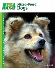TFH Animal Planet Pet Care Library Mixed-Breed Dogs Book