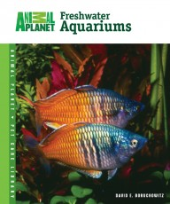 TFH Animal Planet Pet Care Library Setup and Care of Freshwater Aquariums Book