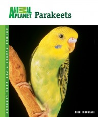 TFH Animal Planet Pet Care Library Parakeets Book