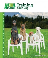 TFH Animal Planet Pet Care Library Training Your Dog Book