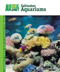 TFH Animal Planet Pet Care Library Setup & Care of Saltwater Aquariums Book