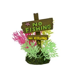 Exotic Environments® No Fishing No Kidding Sign - Small